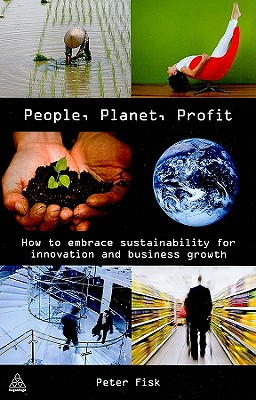 People, Planet, Profit By Fisk, Peter